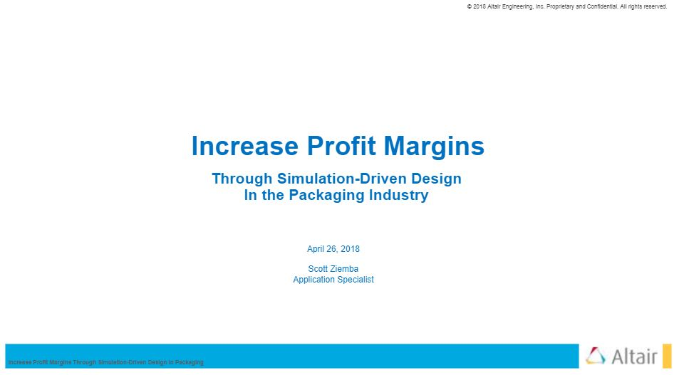 Increase Profit Margins Through Simulation Driven Design