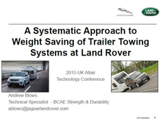 UK ATC 2015: A Systematic Approach to Weight Saving of Trailer Towing Systems at Jaguar Land Rover