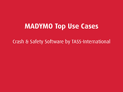 Top Use Cases: MADYMO