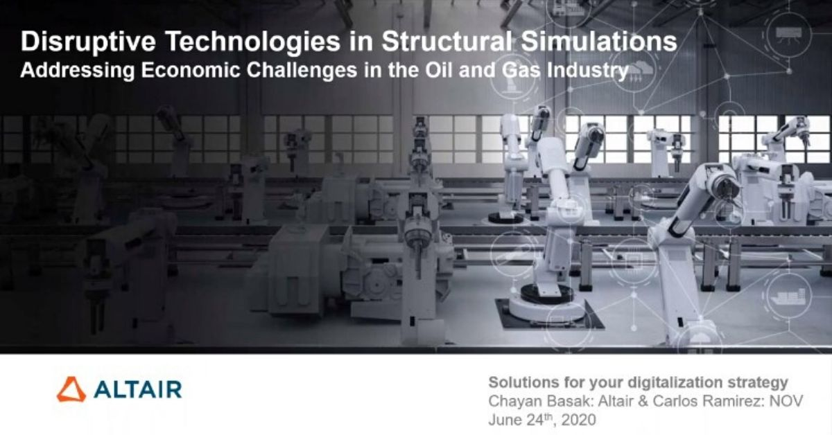 Leveraging Disruptive Technology in Structural Simulation to Address Economic Challenges in the Oil and Gas Industry
