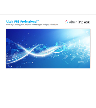Altair PBS Professional: Industry-Leading HPC Workload Manager and Job Scheduler