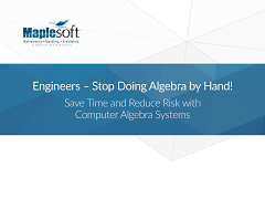 White Paper: Engineers - Stop Doing Algebra by Hand!