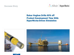 Baker Hughes Drills 60% off Product Development Time With HyperWorks-Driven Simulation