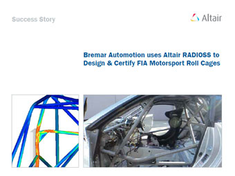 Bremar Automotion uses Altair RADIOSS to Design & Certify FIA Motorsport Roll Cages