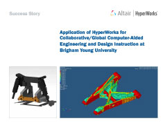 Application of HyperWorks for Collaborative/Global Computer-Aided Engineering And Design Instruction at Brigham Young University