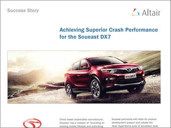 Achieving Superior Crash Performance for the Souest DX7