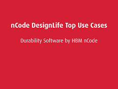Top Use Cases: nCode DesignLife