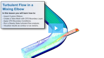 SimLab Tutorials - Turbulent Flow in a Mixing Elbow