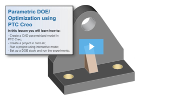 SimLab Tutorials - Parametric DOE Optimization using CAD Software Creo