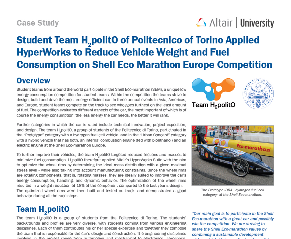 Student Team H2polit0 of Politecnico of Torino Applied HyperWorks to Reduce Vehicle Weight and Fuel Consumption on Shell Eco Marathon Europe Competition