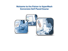 Patran to HyperMesh Conversion Self Paced Course