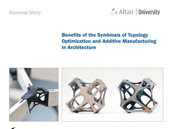 Benefits of the Symbiosis of Topology Optimization and Additive Manufacturing in Architecture